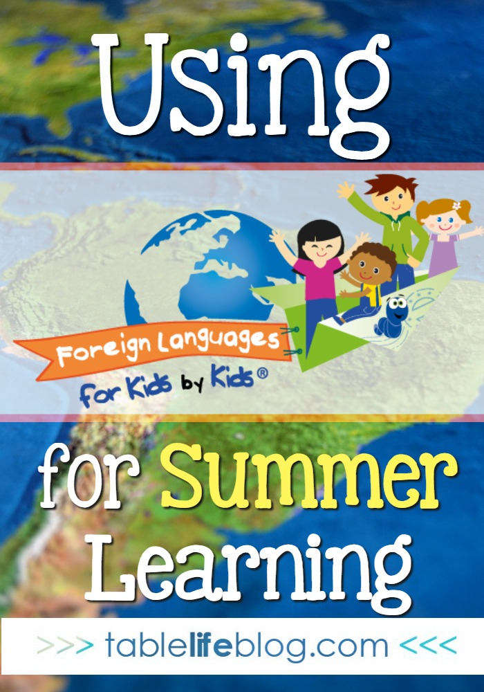 Why Summer Is the Perfect Time to Add Foreign Languages for Kids by Kids to Your Homeschool