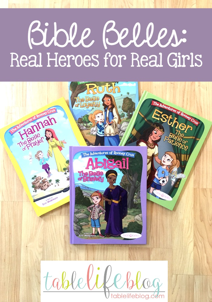 Bible Belles: Real Heroes for Real Girls