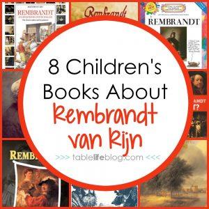 Children's Books About Master Artists: Rembrandt van Rijn