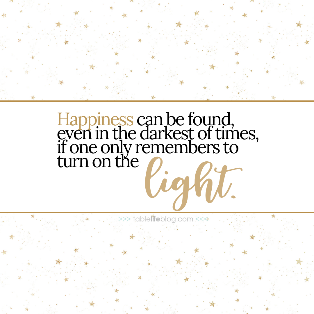 """Happiness can be found, even in the darkest of times, if one only remembers to turn on the light."" - 10 Marvelously Magical Harry Potter Quotes (+ Free Printable Decor & Phone Backgrounds)"