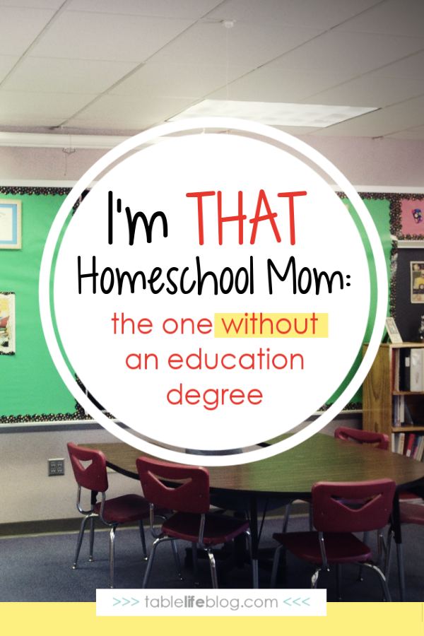 I'm the Homeschool Mom Without an Education Degree