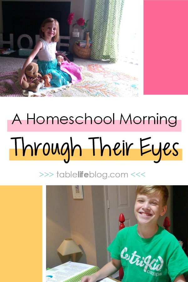 A Homeschool Morning Through Their Eyes