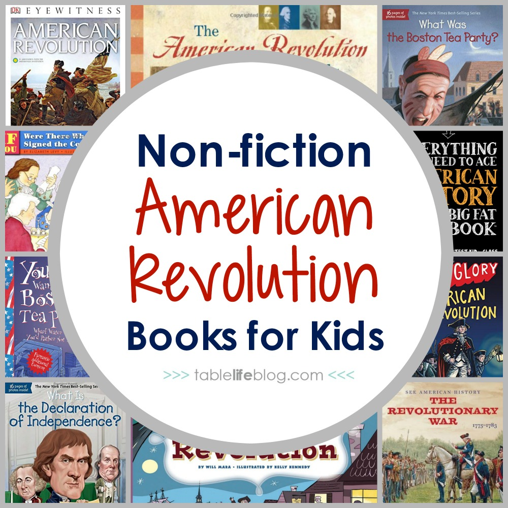 100 Ways to Study the American Revolution - Non fiction American Revolution Books for Kids