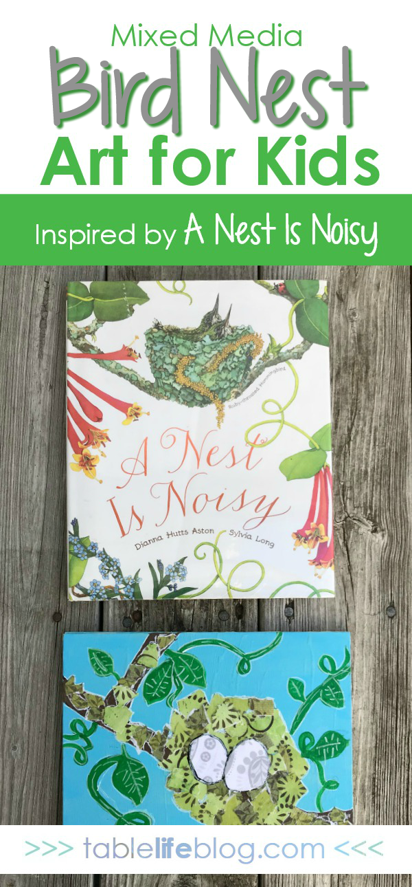 Mixed Media Art for Kids - Inspired by a Nest is Noisy