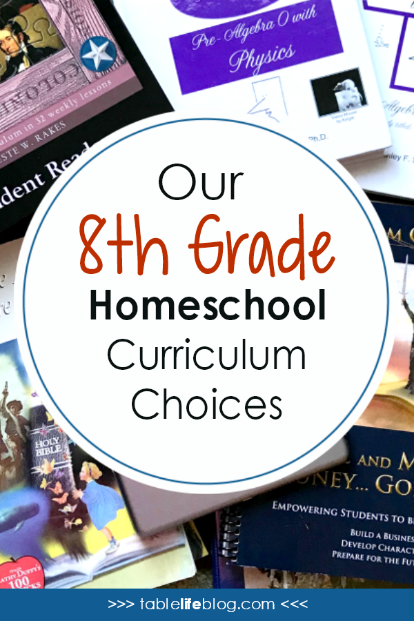 Homeschooling 8th Grade: Our 2018-2019 Curriculum Choices