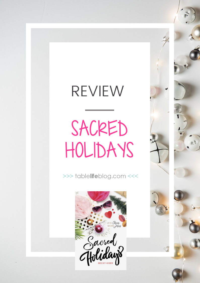 Sacred Holidays: Saying No to Chaos and Yes to Jesus