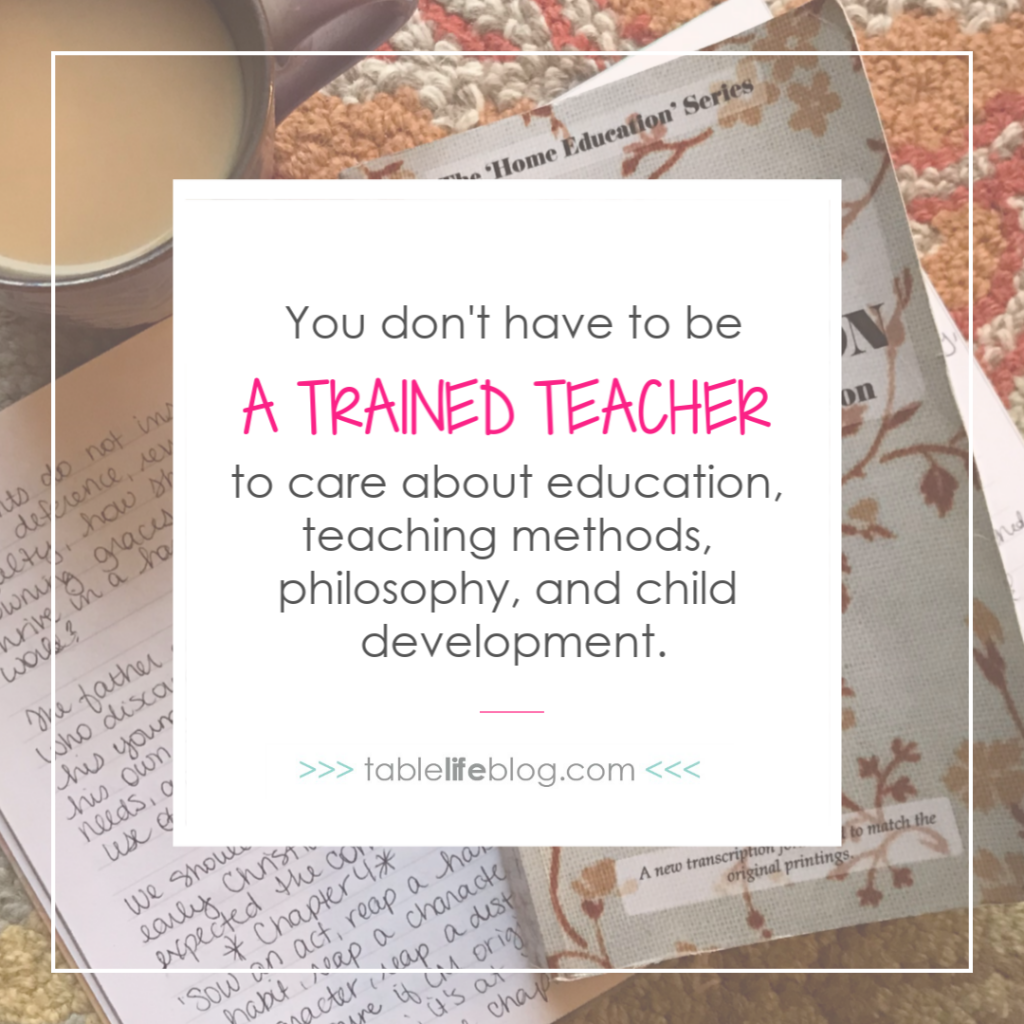 You don't have to be a trained teacher to care about education ~ Why You Should Study Educational Philosophy for Your Homeschool ... Even When You Feel Like It's Over Your Head