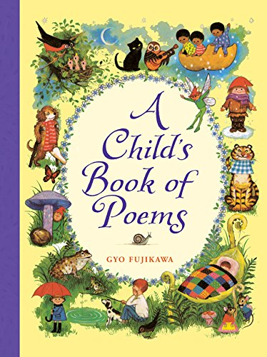 Homeschool Co-op Poetry Teatime Themes - A Child's Book of Poems by Gyo Fujikawa