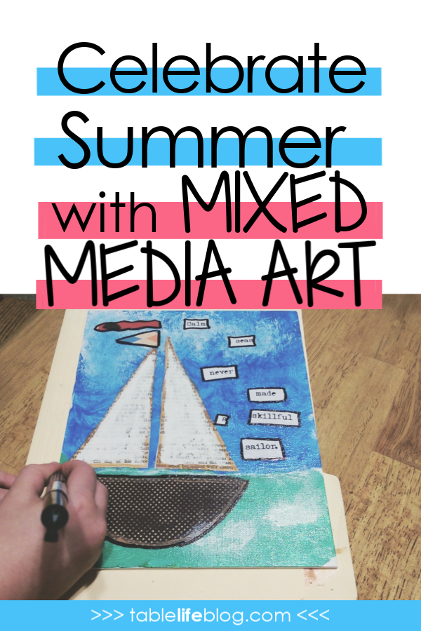 Celebrate Summer with Mixed Media Art