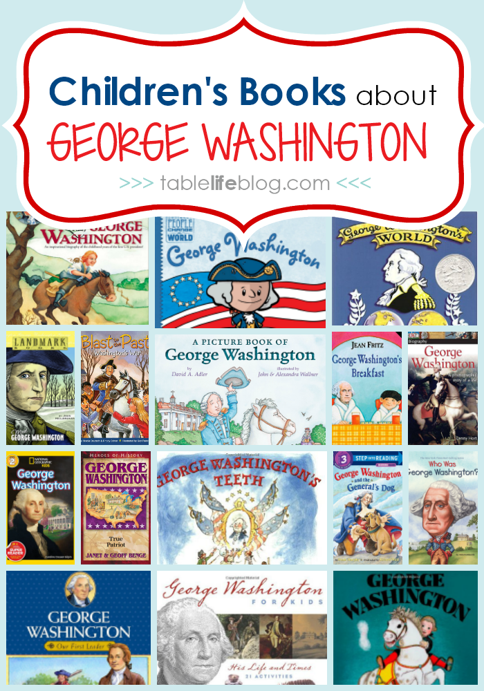 What to Read: George Washington Books for Kids
