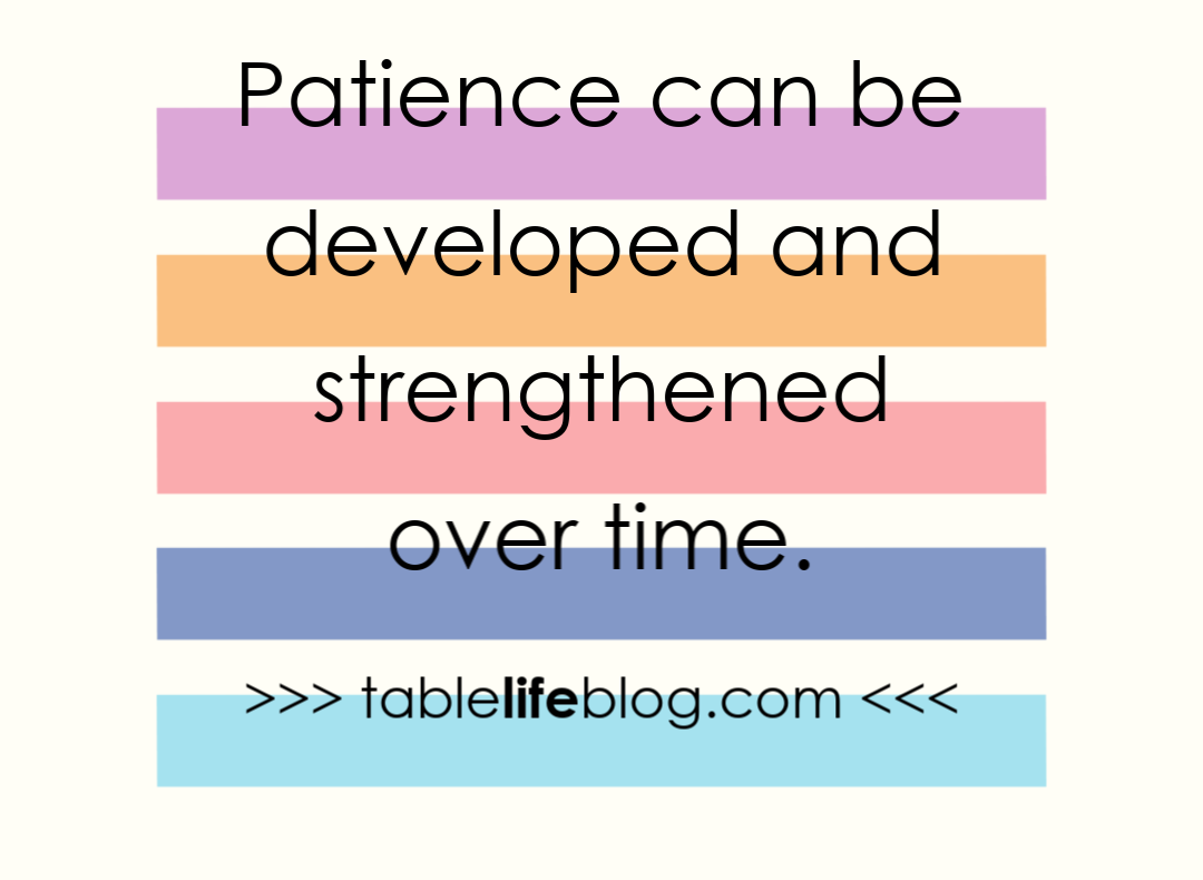 Patience can be developed and strengthened over time (The only thing you really need for successful homeschooling)