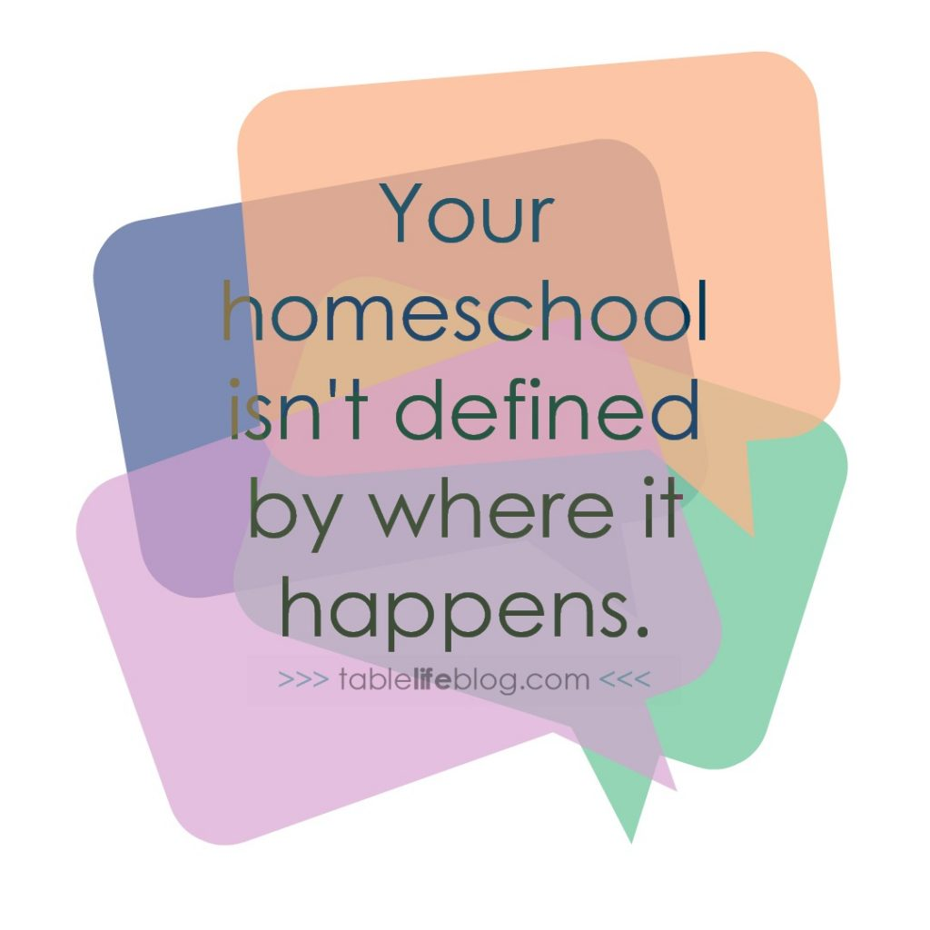 Your homeschool isn't defined by where it happens. {The only thing you really need to homeschool}