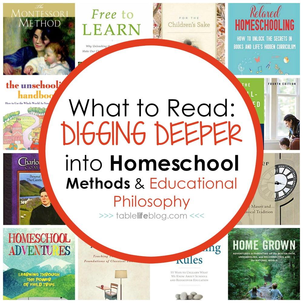 The Best Books to Help Homeschooling Parents Dig Deeper into Homeschool Methods & Educational Philosophy