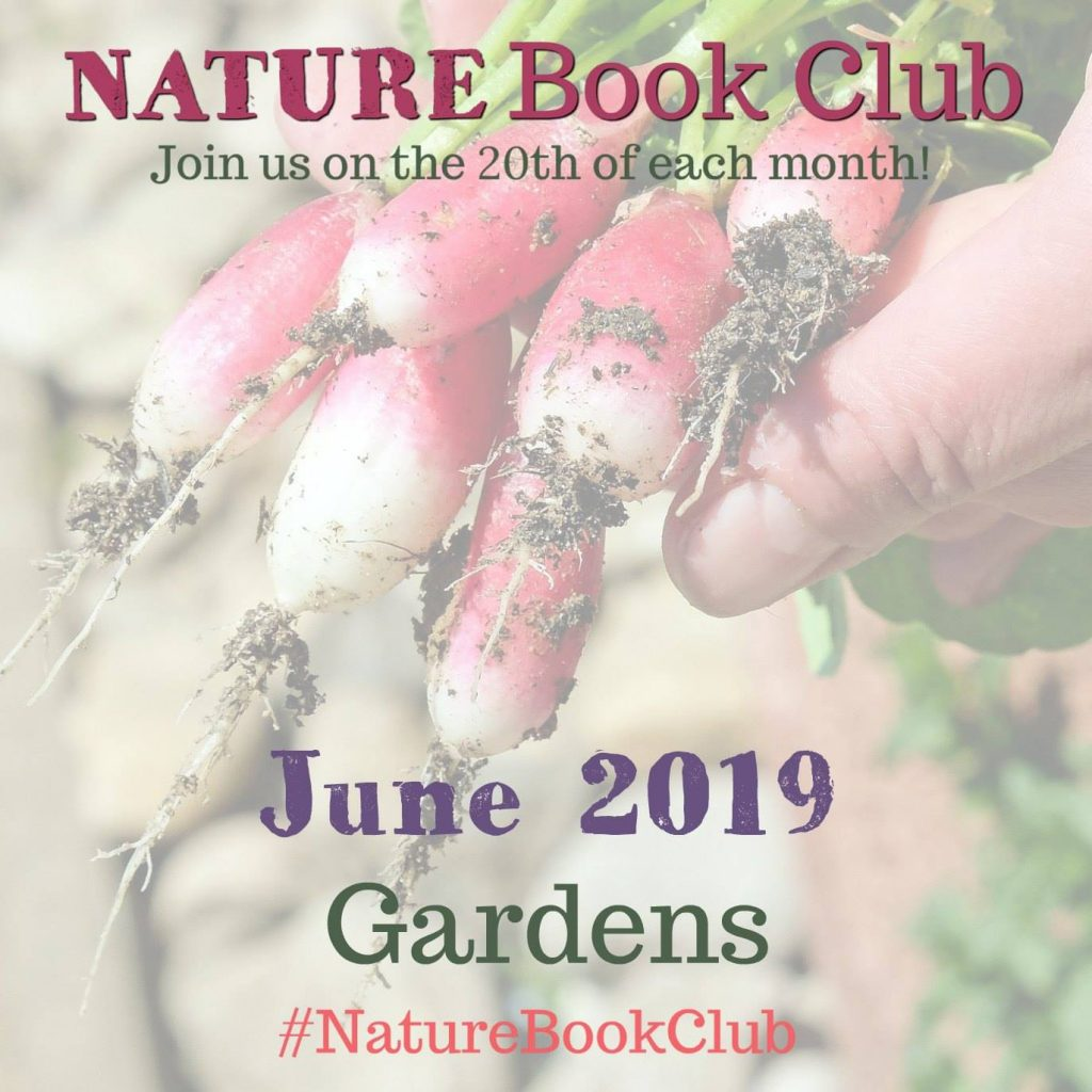 Nature Book Club – June 2019 – Gardens (Painting Monet's Garden)