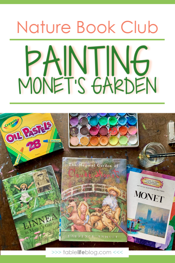 Nature Book Club: Painting Monet's Garden