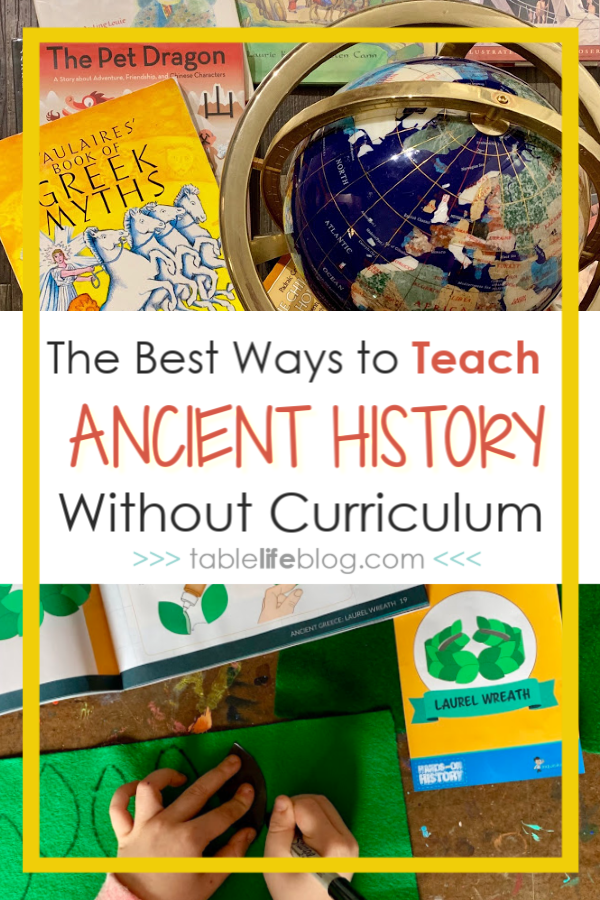 The Best Ways to Teach Ancient History Without Curriculum