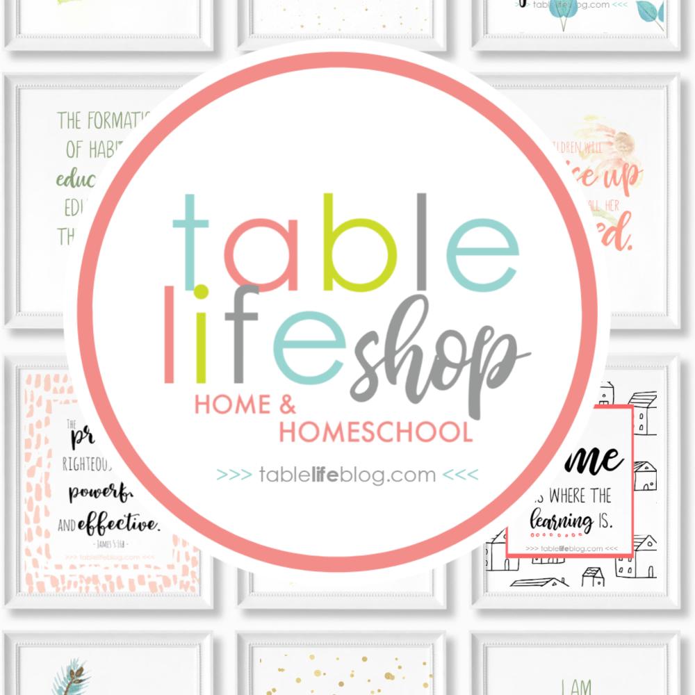 Table life Shop - Printable Decor for Home and Homeschool