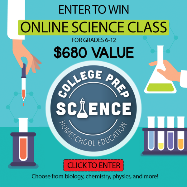 Win an online homeschool science class from College Prep Science!