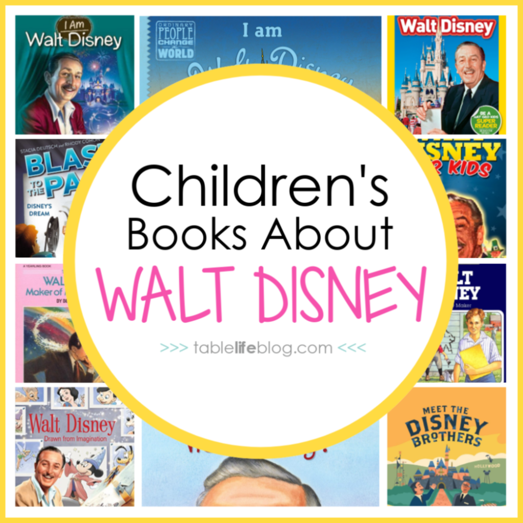 Walt Disney Unit Study Resources ~ Children's Books About Walt Disney