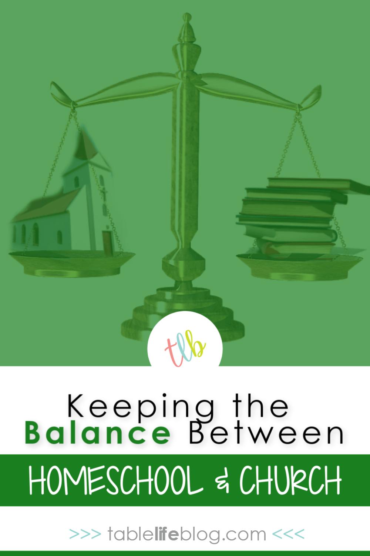 Keeping Balance Between Homeschool and Church