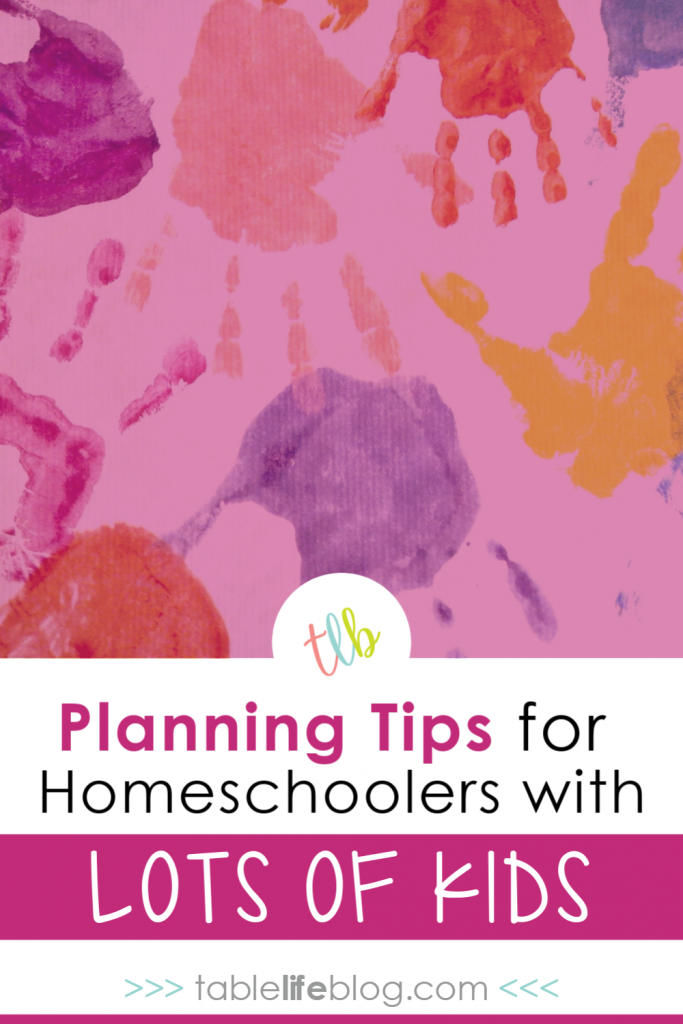 5 Can't-Miss Planning Tips for Mutli-Age Homeschool Families