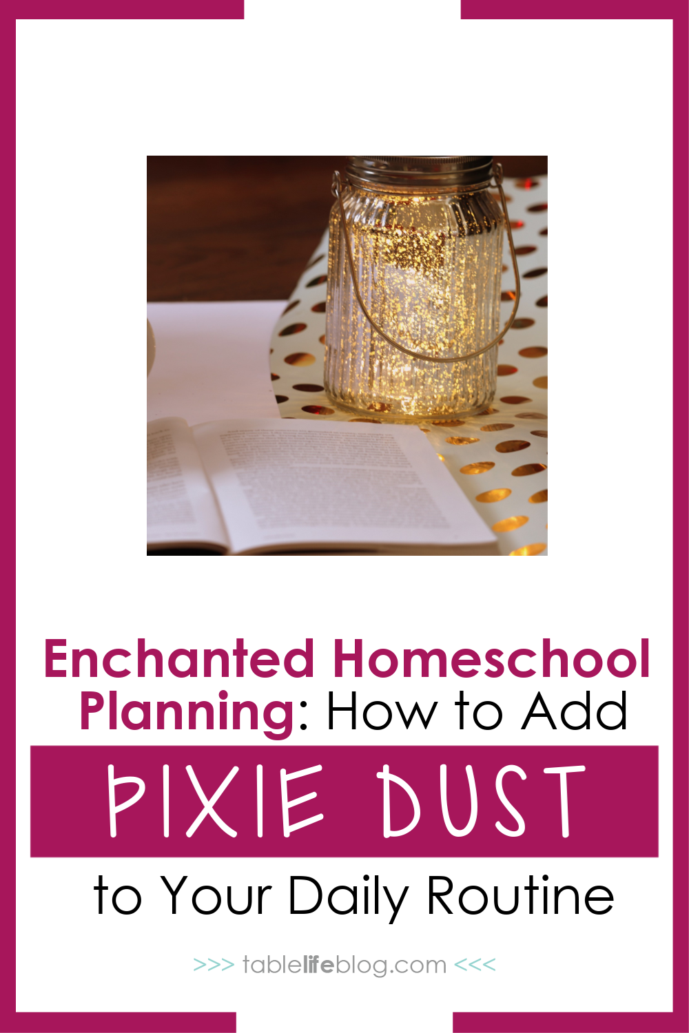 Breathe life and wonder into your homeschooling routine with these enchanted homeschool planning tips.