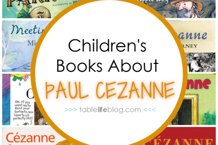 Are you planning to study the life and art of master artist Paul Cezanne in your homeschool? We've got a great list of children's books to help you learn.
