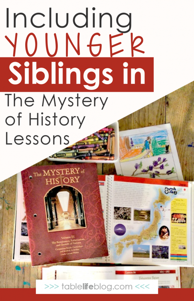 Are you considering The Mystery of History for your homeschool, but aren't sure how to make it work with the younger ones in your family? Good news: today I'm sharing three easy ways to teach your older kids and also include younger siblings in The Mystery of History lessons.