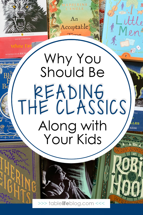 Classic books are more than homeschool assignments to oversee. Here's why you should jump in and enjoy classic literature with your kids, whether you're reading for the first time or rereading.