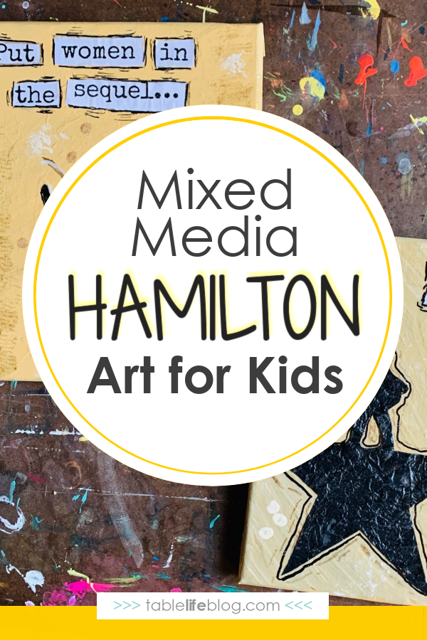 Looking for ways to incorporate the inspiring messages from Hamilton into your learning plans? We've got a fun mixed media Hamilton art tutorial for you to enjoy with your kids!