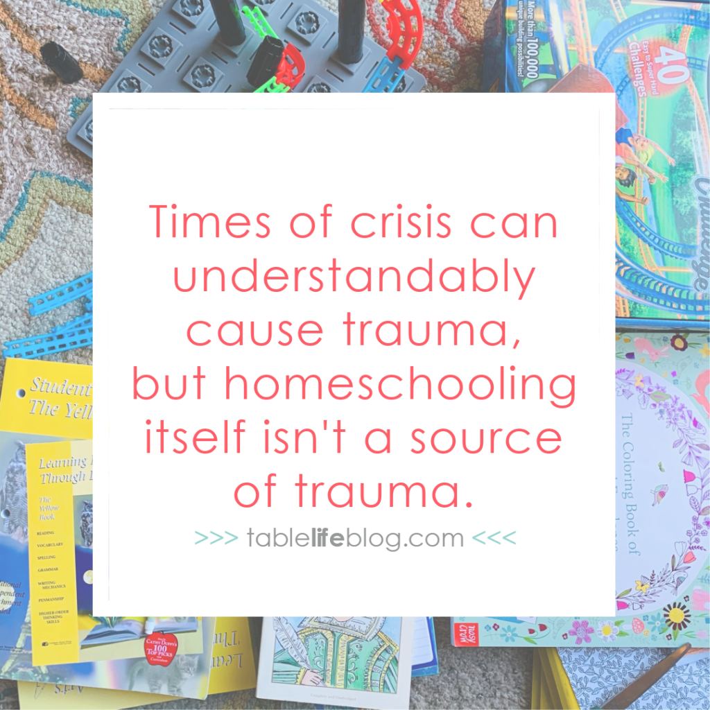 4 Big Differences Between Normal Homeschooling and Schooling at Home During a Crisis