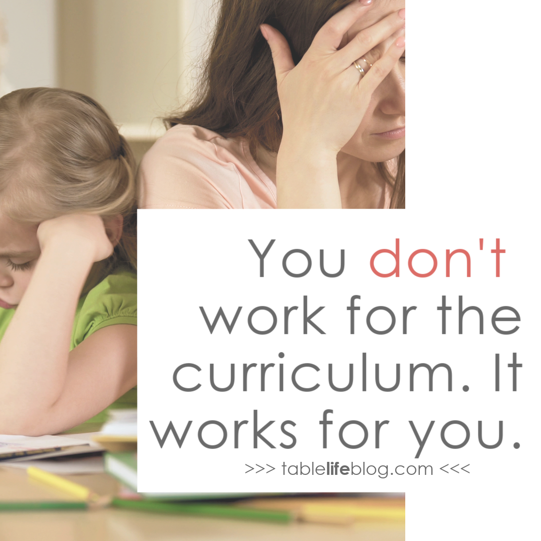 You don't work for the curriculum. It works for you.