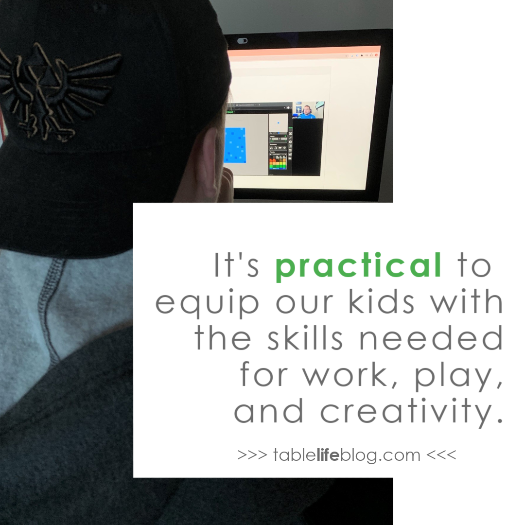 It's practical to equip our kids with the skills needed for work, play, and creativity.