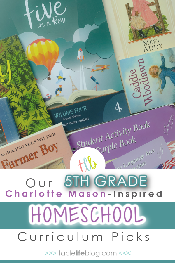 We're finishing up our current school year, but 5th grade isn't far from my mind since I'm planning and making purchases right now. Here's a look at our Charlotte Mason-inspired homeschool curriculum choices for 5th grade.