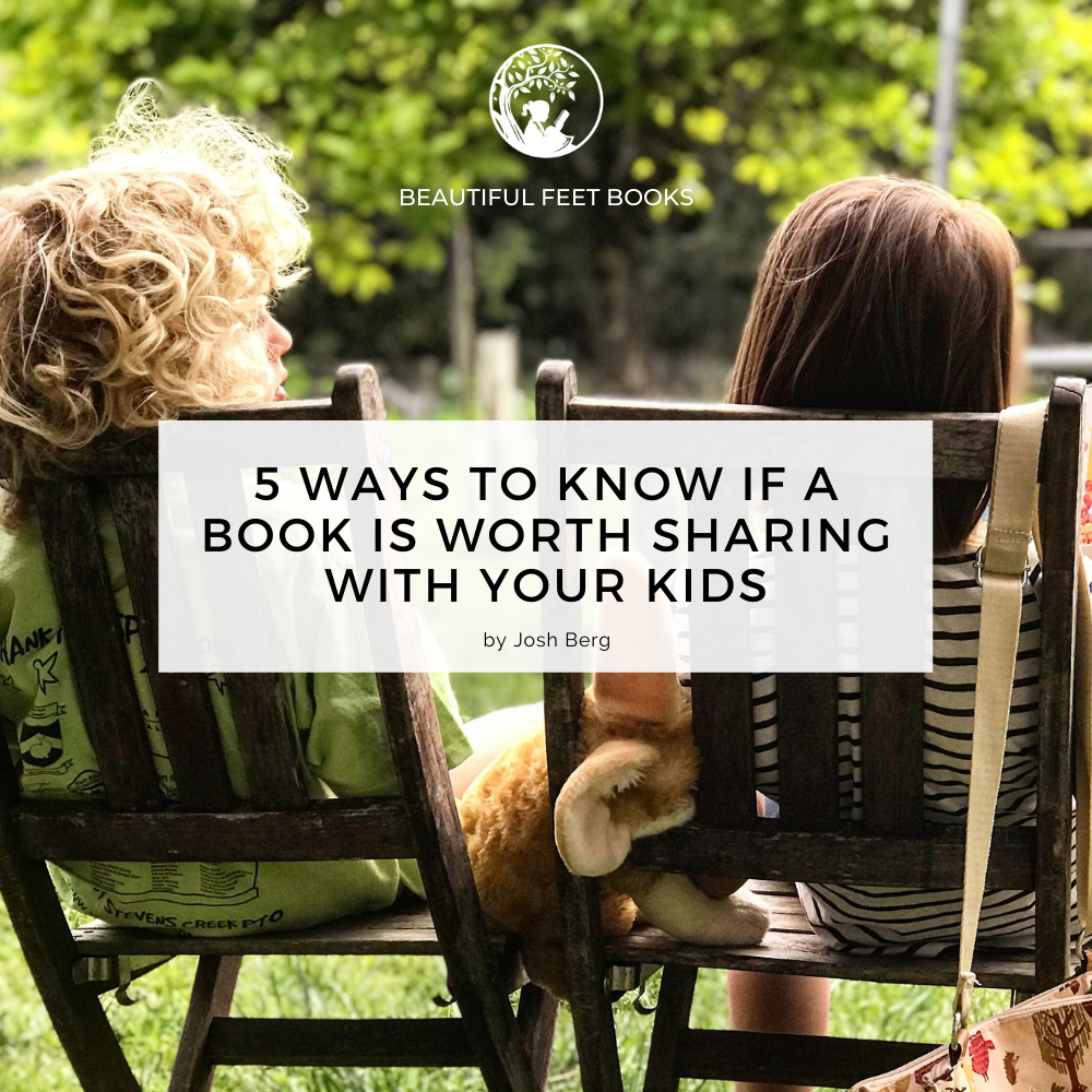 5 Ways to know if a book is worth sharing with your kids