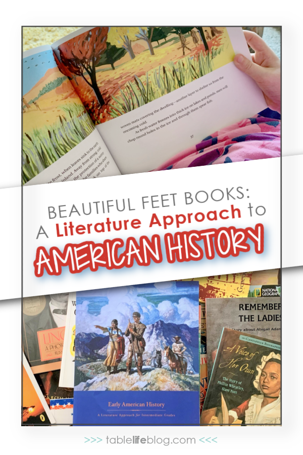 Studying the United States in your homeschool? Here's how Beautiful Feet Books' literature approach to Early American History can help.
